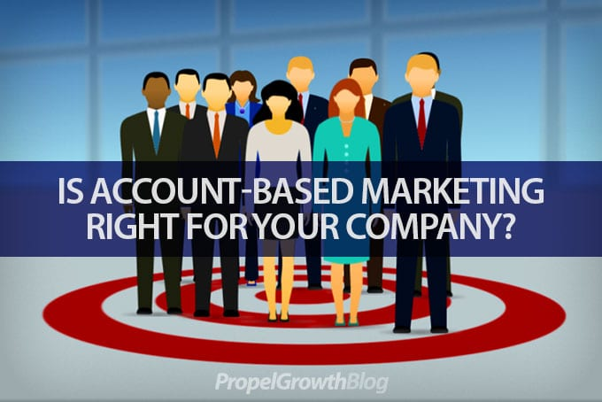 Insights to help determine if account based marketing is right for your firm.