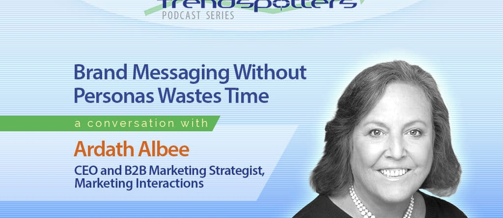Conversation with Ardath Albee, Marketing Interactions.